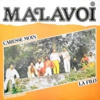 12 / MALAVOI / CARESSE MON / LA FILO