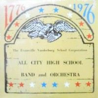 LP / THE EVANSVILLE ALL CITY BAND 1976 / ALL CITY HIGH SCHOOL BAND AND ORCHESTRA
