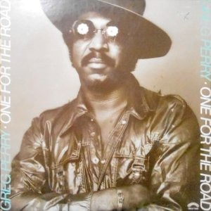 LP / GREG PERRY / ONE FOR THE ROAD
