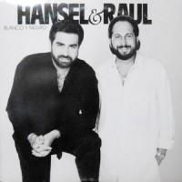 LP / HANSEL & RAUL / BLANCO Y NEGRO
