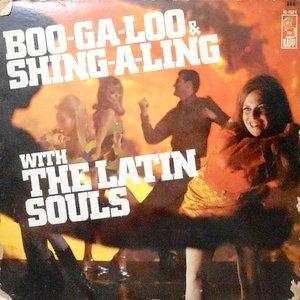 LP / THE LATIN SOULS / BOO-GA-LOO & SING-A-LING