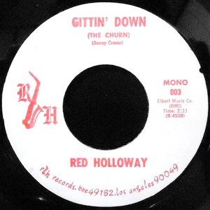 7 / RED HOLLOWAY / GITTIN' DOWN / HOGHEAD