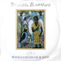 7 / NEVILLE BROTHERS / WITH GOD ON OUR SIDE / VOO DOO