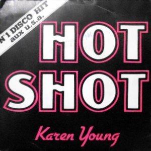 7 / KAREN YOUNG / HOT SHOT
