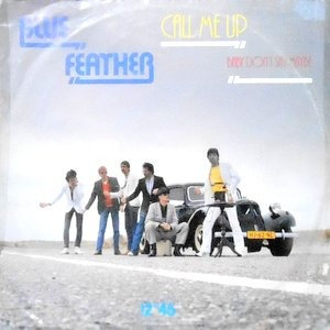12 / BLUE FEATHER / CALL ME UP / BABY DON'T SAY MAYBE