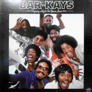 LP / BAR-KAYS / FLYING HIGH ON YOUR LOVE