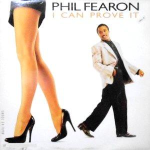 12 / PHIL FEARON / I CAN PROVE IT