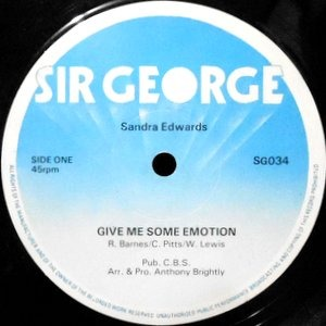 12 / SANDRA EDWARDS / GIVE ME SOME EMOTION / REGGAE GIVE ME SOME EMOTIONS / GEORGIE ROCK