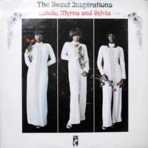LP / THE SWEET INSPIRATIONS / ESTELLE, MYRNA AND SYLVIA