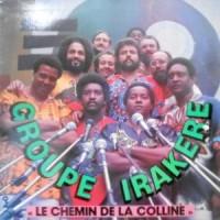 LP / GROUPE IRAKERE / LE CHEMIN DE LA COLLINE