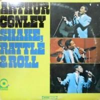 LP / ARTHUR CONLEY / SHAKE, RATTLE & ROLL