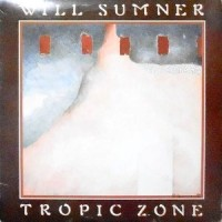 LP / WILL SUMMER / TROPIC ZONE