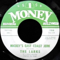7 / THE LARKS / MICKEY'S EAST COAST JERK / SOUL JERK