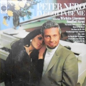 LP / PETER NERO / I'VE GOTTA BE ME