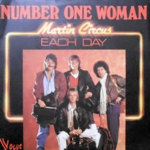 7 / MARTIN CIRCUS / NUMBER ONE WOMAN / EACH DAY