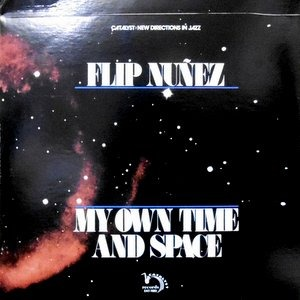 LP / FLIP NUNEZ / MY OWN TIME AND SPACE