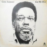 LP / GENE AMMONS / GOT MY OWN