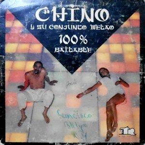LP / CHINO Y SU CONJUNTO MELAO / 100% BAILABLE