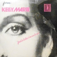 LP / KELLY MARIE / FEELS LIKE I'M IN LOVE