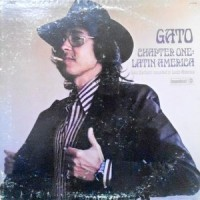 LP / GATO BARBIERI / CHAPTER ONE: LATIN AMERICA