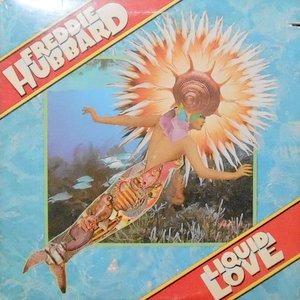 LP / FREDDIE HUBBARD / LIQUID LOVE
