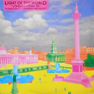 12 / LIGHT OF THE WORLD / BEGGAR & CO / LONDON TOWN '85 / (SOMEBODY) HELP ME OUT