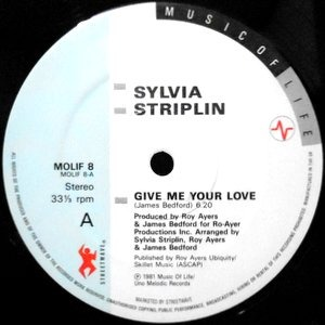 12 / SYLVIA STRIPLIN / GIVE ME YOUR LOVE / WILL WE EVER PASS THIS WAY AGAIN / LOOK TOWARDS THIS SKY