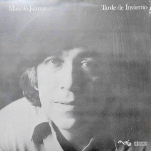 LP / MANOLO JUAREZ / TARDE DE INVIERNO