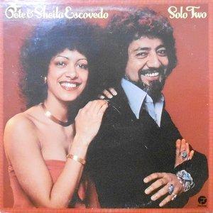 LP / PETE & SHEILA ESCOVEDO / SOLO TWO