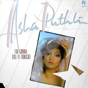 LP / ASHA PUTHLI / I'M GONNA KILL IT TONIGHT
