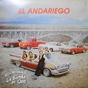 LP / NICK BRANCHAL Y LA BANDA DE ORO / EL ANDARIEGO
