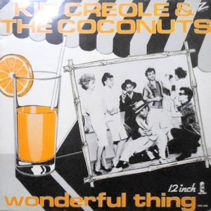 12 / KID CREOLE & THE COCONUTS / I'M A WONDERFUL THING (BABY)