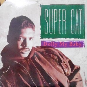 12 / SUPER CAT / DOLLY MY BABY