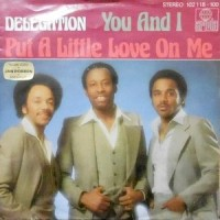 7 / DELEGATION / PUT A LITTLE LOVE ON ME / YOU AND I