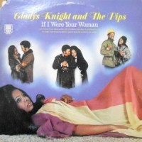 LP / GLADYS KNIGHT & THE PIPS / IF I WERE YOUR WOMAN