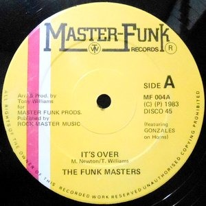 12 / THE FUNK MASTERS / IT'S OVER / OVER (INSTRUMENTAL)