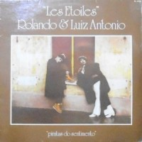 LP / LES ETOILES ROLANDO & LUIZ ANTONIO / PIRATAS DO SENTIMENTO
