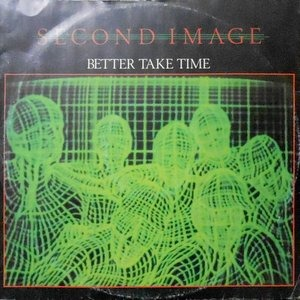 12 / SECOND IMAGE / BETTER TAKE TIME / SPECIAL LADY