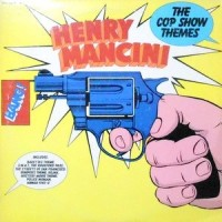 LP / HENRY MANCINI / THE COP SHOW THEMES