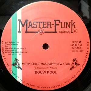 12 / BOUW KOOL / THE FUNK MASTERS / MERRY CHRISTMAS/HAPPY NEW YEAR
