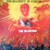 LP / IN CROWD / HIS MAJESTY IS COMING