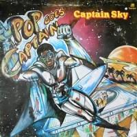 LP / CAPTAIN SKY / POP GOES CAPTAIN