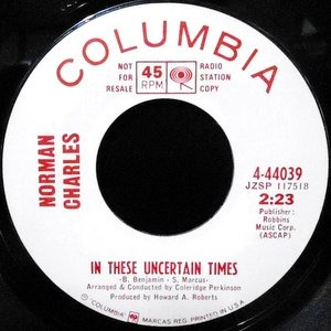 7 / NORMAN CHARLES / ON THESE UNCERTAIN TIMES / GOD BLESS AMERICA