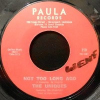 7 / THE UNIQUES / NOT TOO LONG AGO / FAST WAY OF LIVING