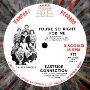 12 / EASTSIDE CONNECTION / YOU'RE SO RIGHT FOR ME