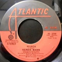 7 / HERBIE MANN / HI JACK / THE ORIENT EXPRESS