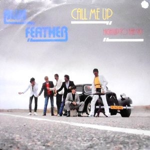 7 / BLUE FEATHER / CALL ME UP / BABY DON'T SAY MAYBE
