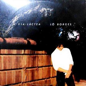 LP / LO BORGES / A VIA - LACTEA