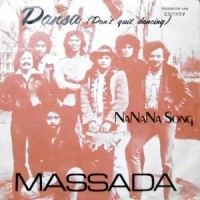 7 / MASSADA / DANSA / NANANA SONG