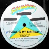 12 / STORM / TODAY IS MY BIRTHDAY / CELEBRATION
